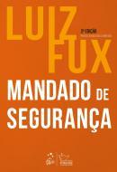 MANDADO DE SEGURANCA - 2ª ED