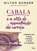 CABALA E A ARTE DE MANUTENCAO DA CARROCA