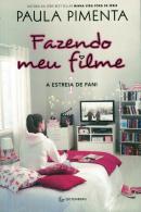 FAZENDO MEU FILME 1 - A ESTREIA DE FANI - 3ª ED.