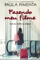 FAZENDO MEU FILME 2 - FANI NA TERRA DA RAINHA - 2ª ED.