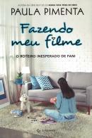 FAZENDO MEU FILME 3 - O ROTEIRO INESPERADO DE FANI - 2ª ED.