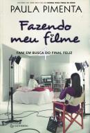 FAZENDO MEU FILME 4 - FANI EM BUSCA DO FINAL FELIZ - 2ª ED.