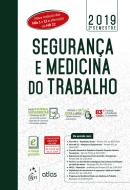 SEGURANCA E MEDICINA DO TRABALHO - 83ª ED.