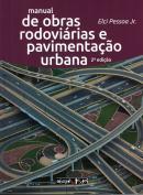 MANUAL DE OBRAS RODOVIARIAS E PAVIMENTACAO URBANA - 2ª ED