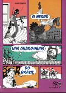 NEGRO NOS QUADRINHOS DO BRASIL, O