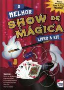 LIVRO & KIT - O MELHOR SHOW DE MAGICA