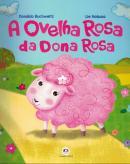 OVELHA ROSA DA DONA ROSA - 2ª ED.