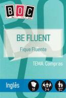 BOC 9 - BE FLUENT - FIQUE FLUENTE