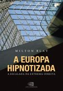 A EUROPA HIPNOTIZADA