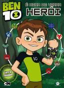 BEN 10 - E HORA DE VIRAR HEROI!