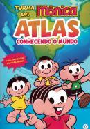 TURMA DA MONICA - ATLAS - CONHECENDO O MUNDO
