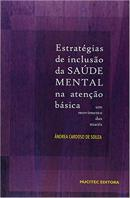 ESTRATEGIAS DE INCLUSAO DA SAUDE MENTAL NA ATENCAO BASICA - UM MOVIMENTO DAS MARES