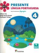 PROJETO PRESENTE - LINGUA PORTUGUESA - 4º ANO - 5ª ED.
