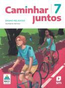 CAMINHAR JUNTOS - ENSINO RELIGIOSO - 7º ANO