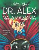 DR. ALEX NA AMAZONIA