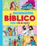 DICIONARIO BIBLICO DA CRIANCA
