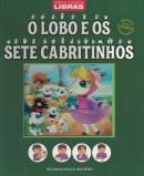 CONTOS CLASSICOS - LIBRAS - O LOBO E OS SETE CABRITINHOS