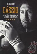 CASSIO - A TRAJETORIA DO MAIOR GOLEIRO DA HISTORIA DO CORINTHIANS