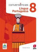 CONVERGENCIAS LINGUA PORTUGUESA - 8º ANO - BNCC - 2ª ED