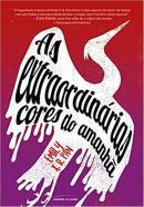 EXTRAORDINARIAS CORES DO AMANHA, AS - POCKET