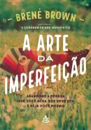 A ARTE DA IMPERFEICAO