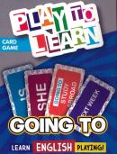 PLAY TO LEARN - GOING TO