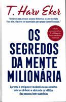 OS SEGREDOS DA MENTE MILIONARIA - EDICAO COMEMORATIVA CAPA-DURA