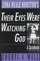ZORA NEALE HURSTON´S THEIR EYES WERE WATCHING GOD