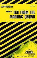 CLIFFSNOTES ON HARDY´S FAR FROM THE MADDING CROWD