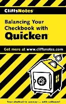 CLIFFSNOTES BALANCING YOUR CHECKBOOK WITH QUICKEN