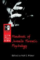 CALIFORNIA SCHOOL OF PROFESSIONAL PSYCHOLOGY HANDBOOK OF JUVENILE FORENSIC PSYCHOLOGY