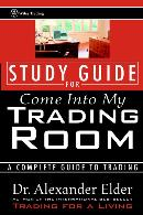 COME INTO MY TRADING ROOM, STUDY GUIDE