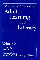 THE ANNUAL REVIEW OF ADULT LEARNING AND LITERACY, THE ANNUAL REVIEW OF ADULT LEARNING AND LITERACY, VOLUME 2 (NATIONAL CENTER FOR THE STUDY OF ADULT  LEARNING AND LITERACY)