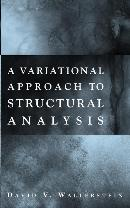 VARIATIONAL APPROACH TO STRUCTURAL ANALYSIS, A