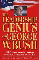 THE LEADERSHIP GENIUS OF GEORGE W. BUSH