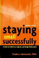STAYING SMALL SUCCESSFULLY