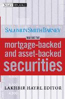 SALOMON SMITH BARNEY GUIDE TO MORTGAGE BACKED AND ASSET BACKED SECURITIES