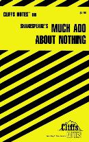 CLIFFSNOTES ON SHAKESPEARE´S MUCH ADO ABOUT NOTHING