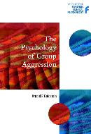 THE PSYCHOLOGY OF GROUP AGGRESSION