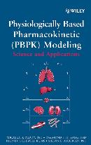PHYSIOLOGICALLY BASED PHARMACOKINETIC MODELING