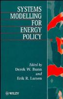 SYSTEMS MODELLING FOR ENERGY POLICY