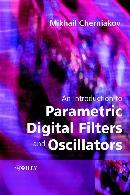 AN INTRODUCTION TO PARAMETRIC DIGITAL FILTERS AND OSCILLATORS
