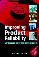 IMPROVING PRODUCT RELIABILITY