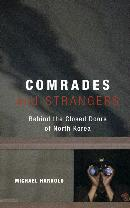 COMRADES AND STRANGERS