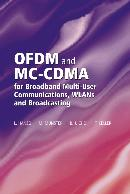OFDM AND MC CDMA FOR BROADBAND MULTI USER COMMUNICATIONS, WLANS AND BROADCASTING