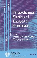 PHYSICOCHEMICAL KINETICS AND TRANSPORT AT BIOINTERFACES
