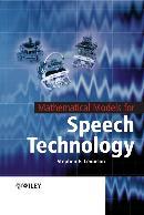 MATHEMATICAL MODELS FOR SPEECH TECHNOLOGY