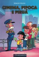 CINEMA, PIPOCA E PIRUA