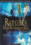 RANGERS - ORDEM DOS ARQUEIROS 5 - FEITICEIRO DO NORTE
