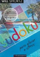 SUDOKU PARA ALIVIAR O STRESS